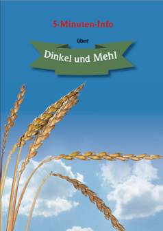 Broschüre 5-Minuten-Info über Dinkel und Mehl