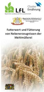 Nichts geht verloren in bayerischen und deutschen Mühlen - Mehl- und Nebenprodukteherstellung aus Getreide arbeitet höchst effizient